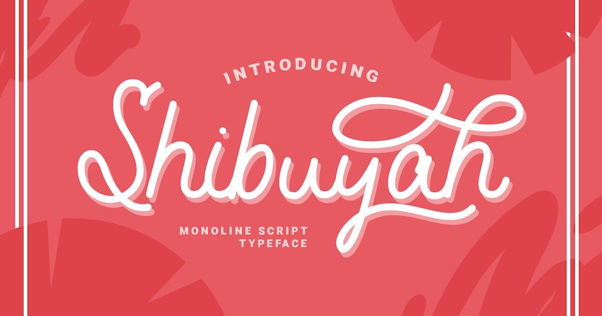 Download Shibuyah - Monoline Script Typeface Font by CocoTemplates