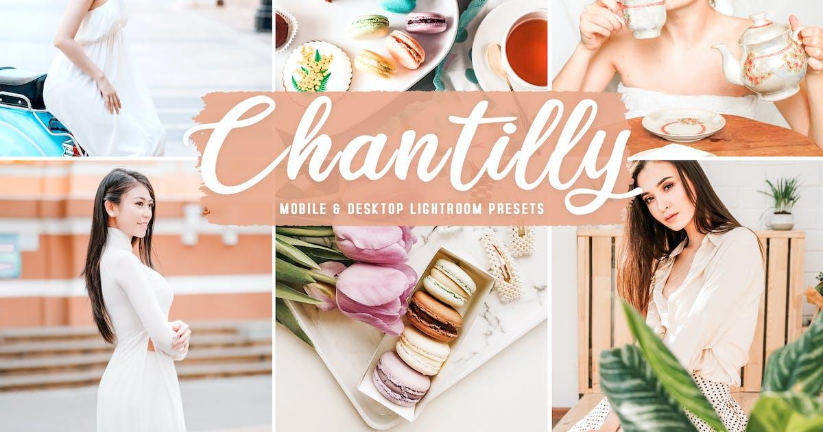 Download Chantilly Mobile & Desktop Lightroom Presets by creativetacos
