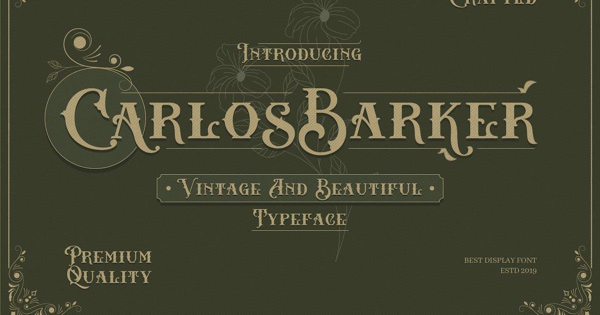 Download Carlos Barker - Vintage Victorian Font by naulicrea