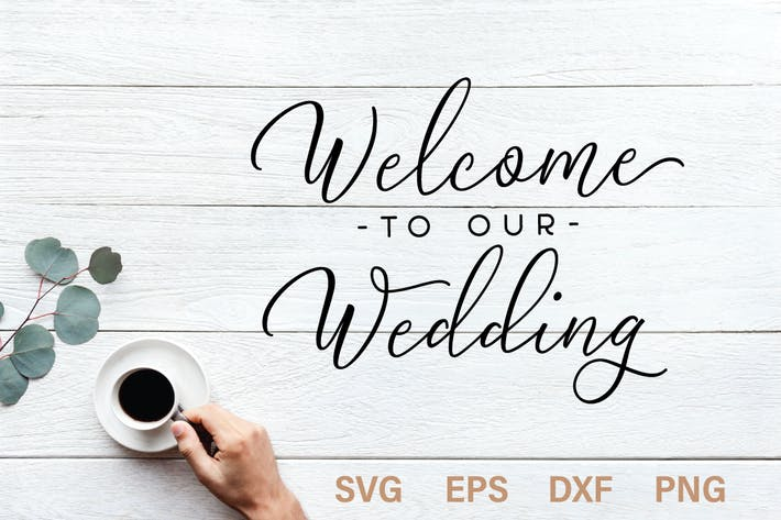Cover Image For Welcome to our wedding SVG quote