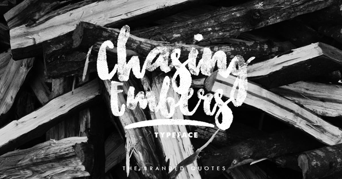 Download Chasing Embers Typeface by TheBrandedQuotes