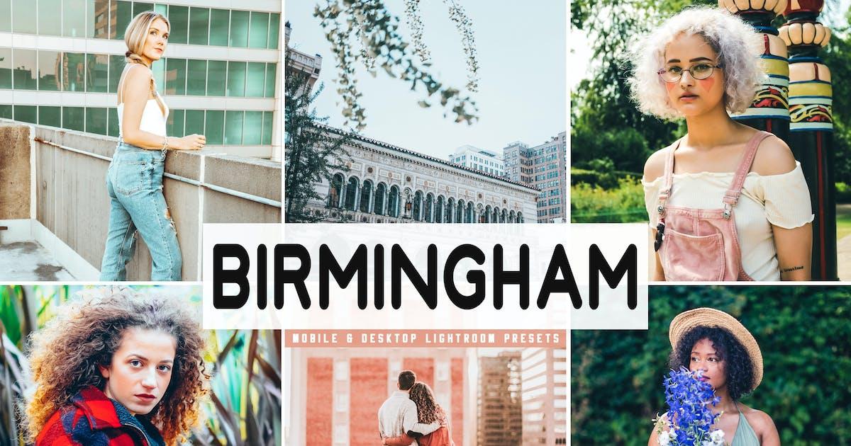 Download Birmingham Mobile & Desktop Lightroom Presets by creativetacos
