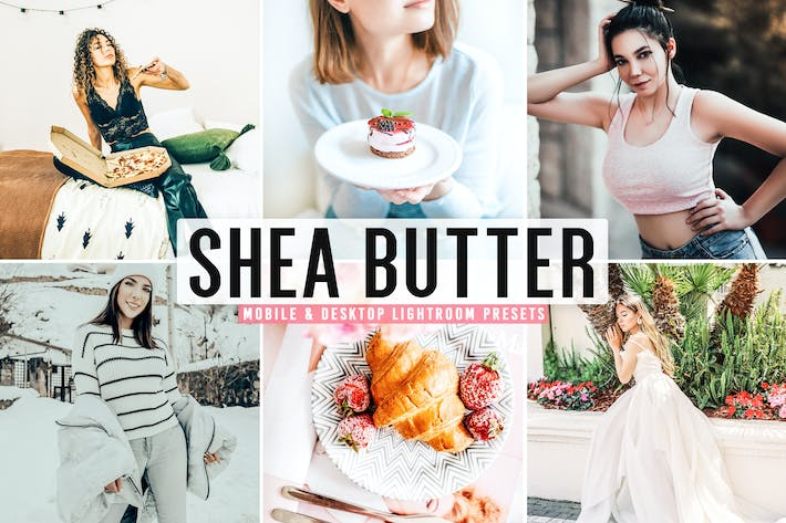 Thumbnail for Shea Butter Mobile & Desktop Lightroom Presets