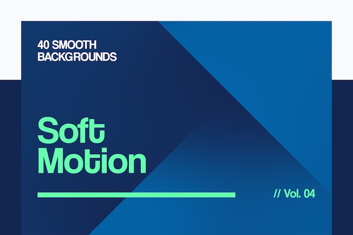 Thumbnail for Soft Motion | Smooth Backgrounds | Vol. 04