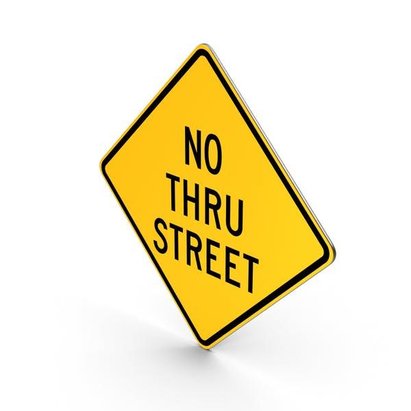 No Thru Street Road Sign