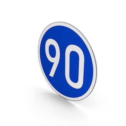Road Sign Minimum Speed Limit 90