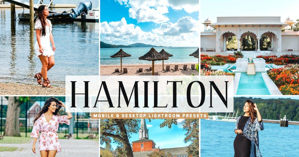 Download Hamilton Mobile & Desktop Lightroom Presets by creativetacos