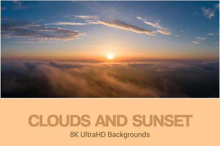 Thumbnail for 8K UltraHD Clouds and Sunset Backgrounds