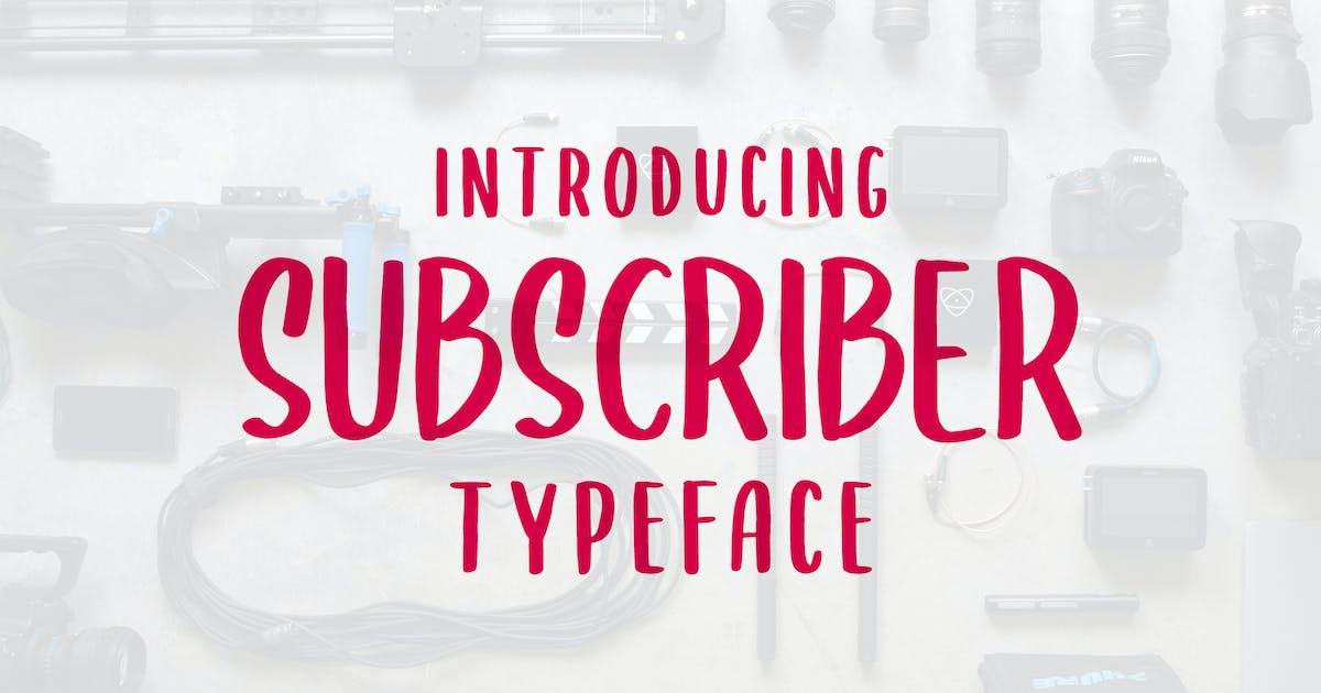 Download SUBSCRIBER Font by alit_design