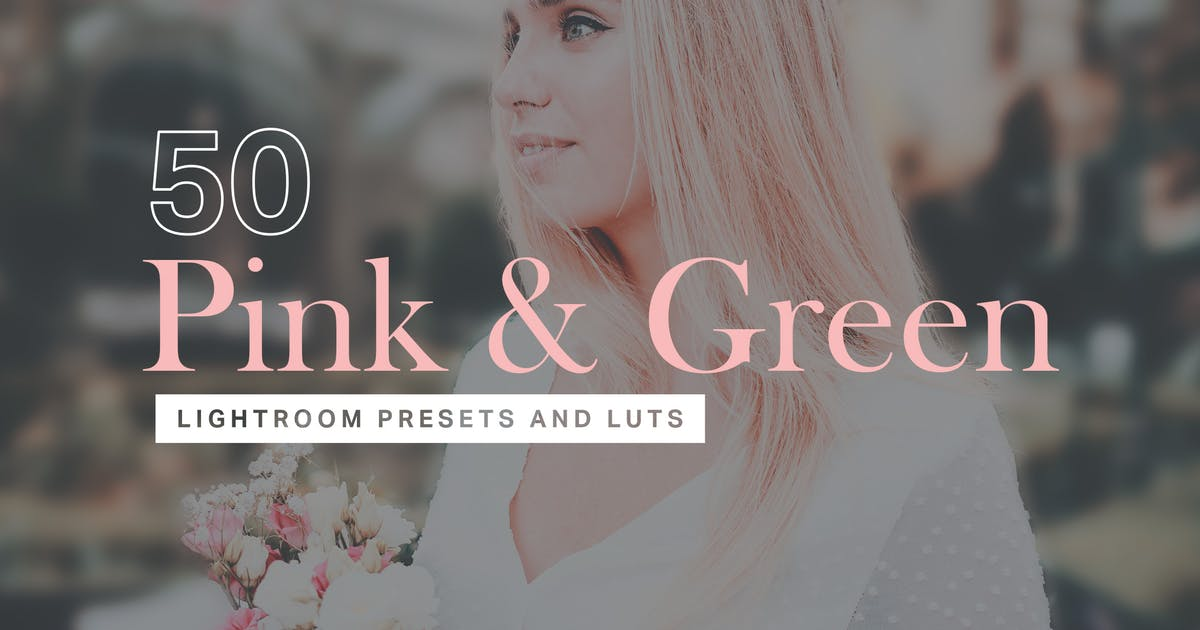 Download 50 Pink & Green Lightroom Presets and LUTs by sparklestock
