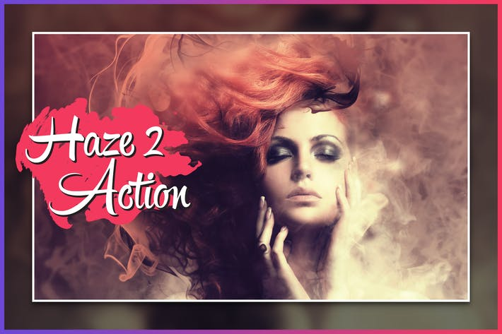 Thumbnail for Haze 2 CS4+ Photoshop Action