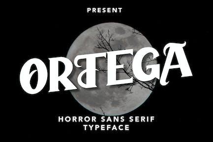 Ortega - Horror Sans Serif Typeface