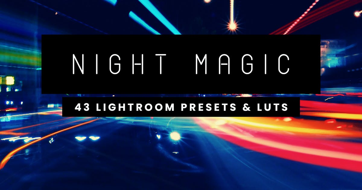 Download Night Magic - 43 Lightroom Presets and LUTs by sparklestock