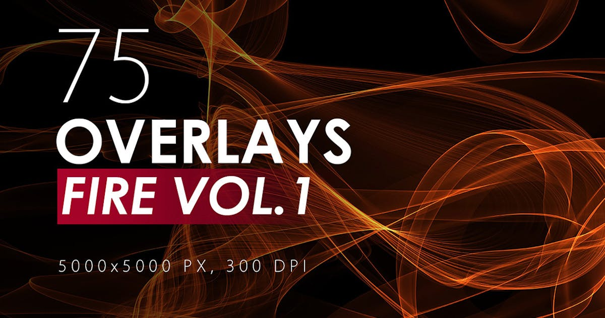 Download 75 Abstract Fire Overlays Vol. 1 by M-e-f