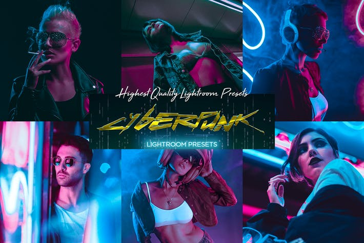 CyberPunk PRO Lightroom Presets