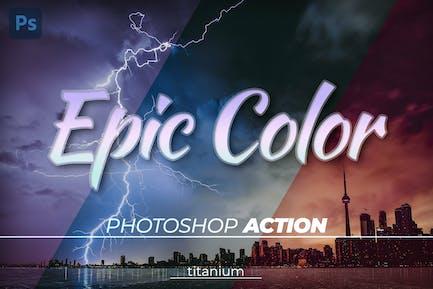 Titanium Epic Color Photoshop Action