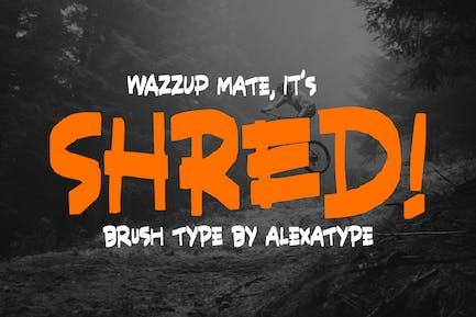 SHRED! - Aggressive Brush Font