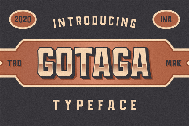GOTAGA TYPEFACE