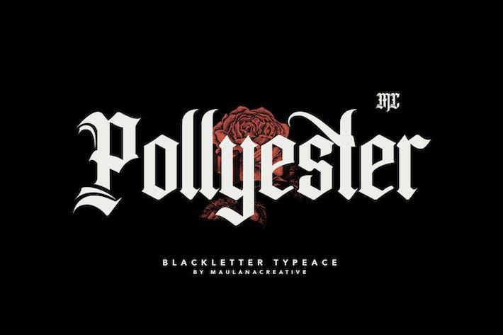 Thumbnail for Pollyester Blackletter Typeface Font