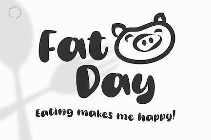 Fat Day - Display | Handwritten | Logo Font