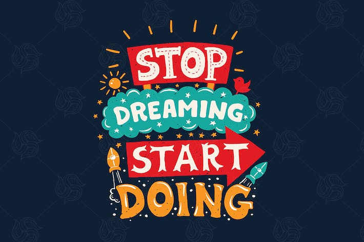 Thumbnail for Stop dreaming start doing - motivation quote