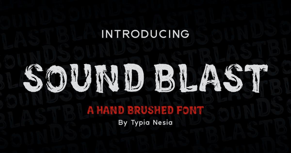 Download SoundBlast - Brush Font by yipianesia