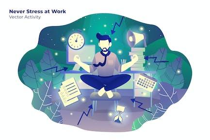 Never stress Trabajo - Ilustración Vector