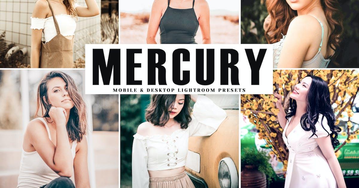 Download Mercury Mobile & Desktop Lightroom Presets by creativetacos