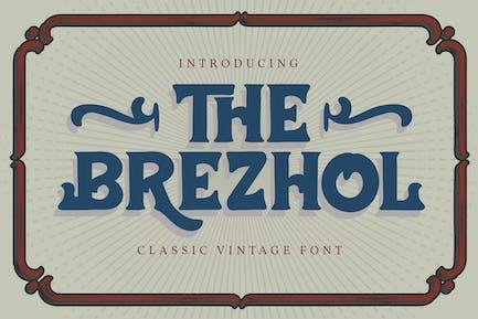 The Brezhol | Classic Vintage Font