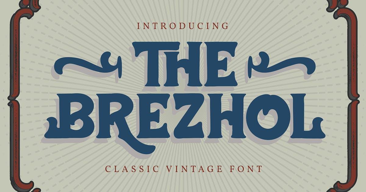Download The Brezhol | Classic Vintage Font by Vunira