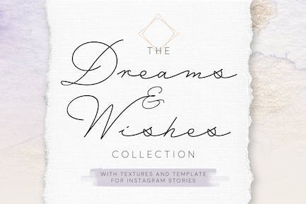 Dreams and Wishes Collection