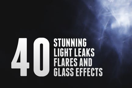 40 Light Leaks, Flares & Glass Effects