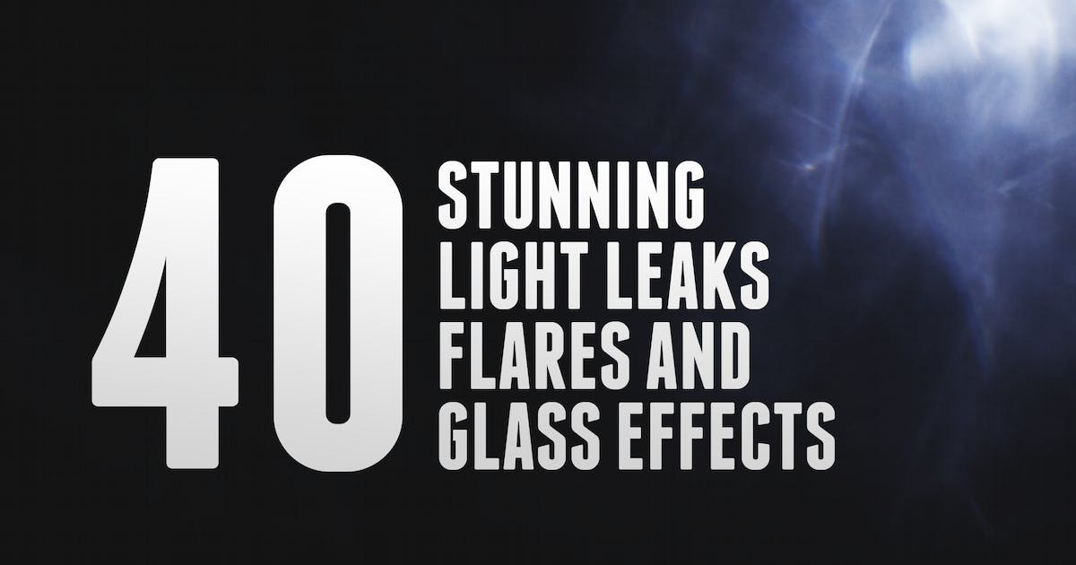 Download 40 Light Leaks, Flares & Glass Effects by vasaki