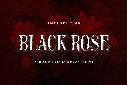 Black Rose - Haunted Display Font