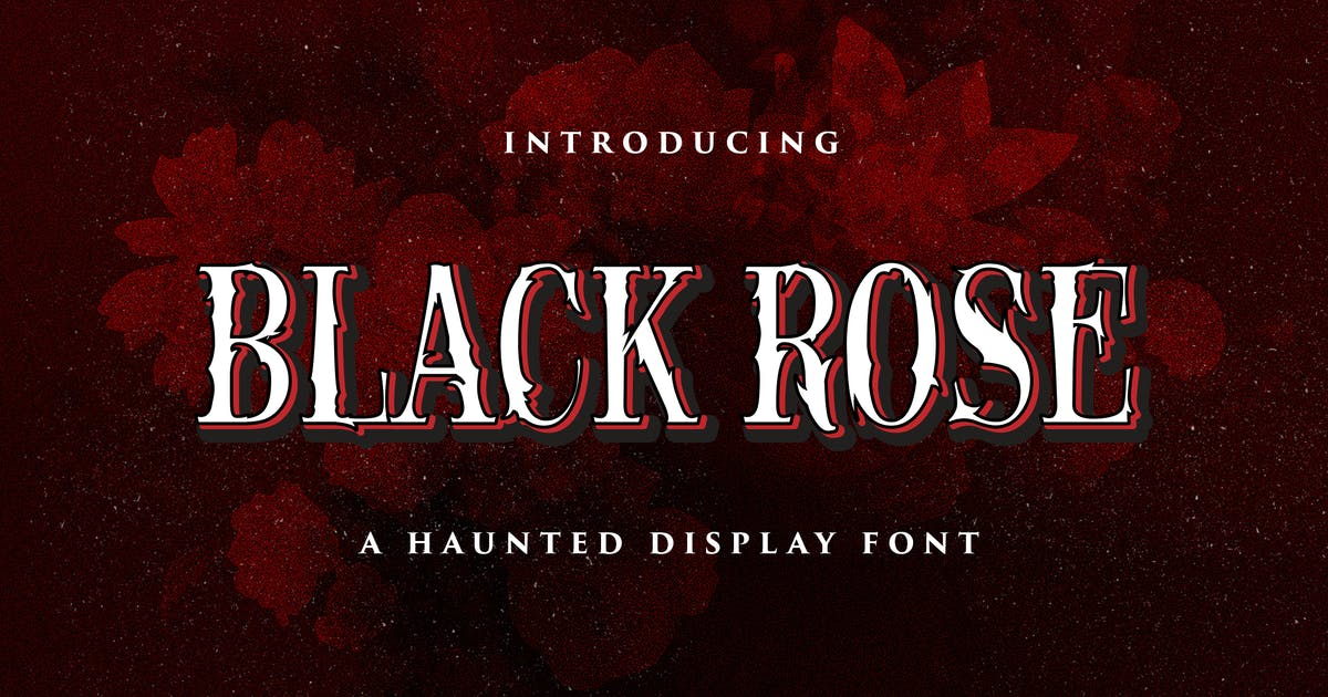 Download Black Rose - Haunted Display Font by StringLabs