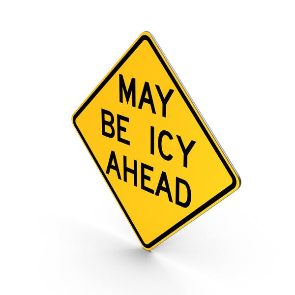 Thumbnail for May Be Icy Ahead Sign