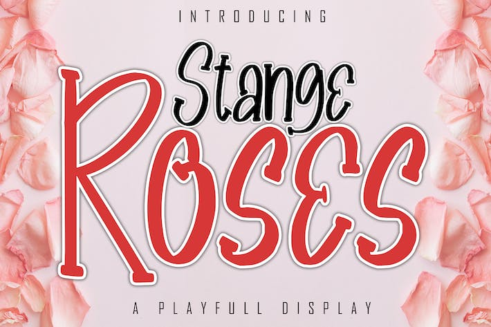 Thumbnail for Stange Roses A Playfull Display Font