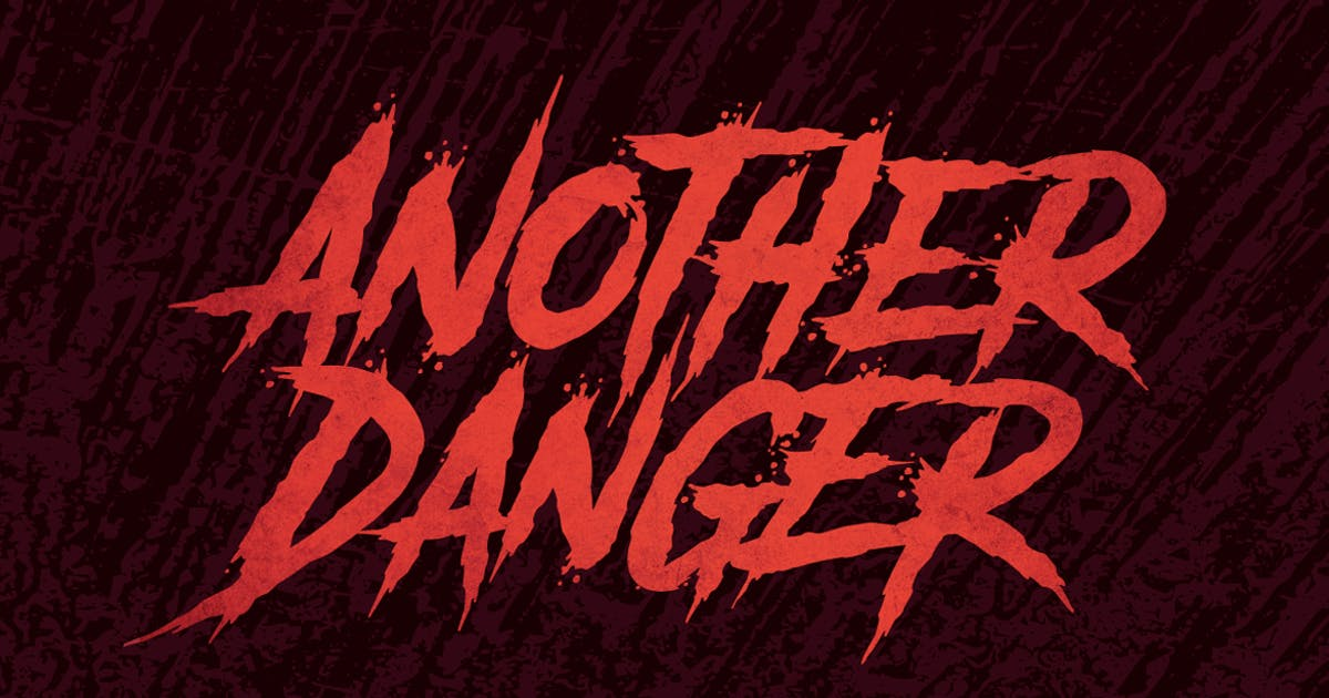 Download Another Danger | Horror Font by TheBrandedQuotes