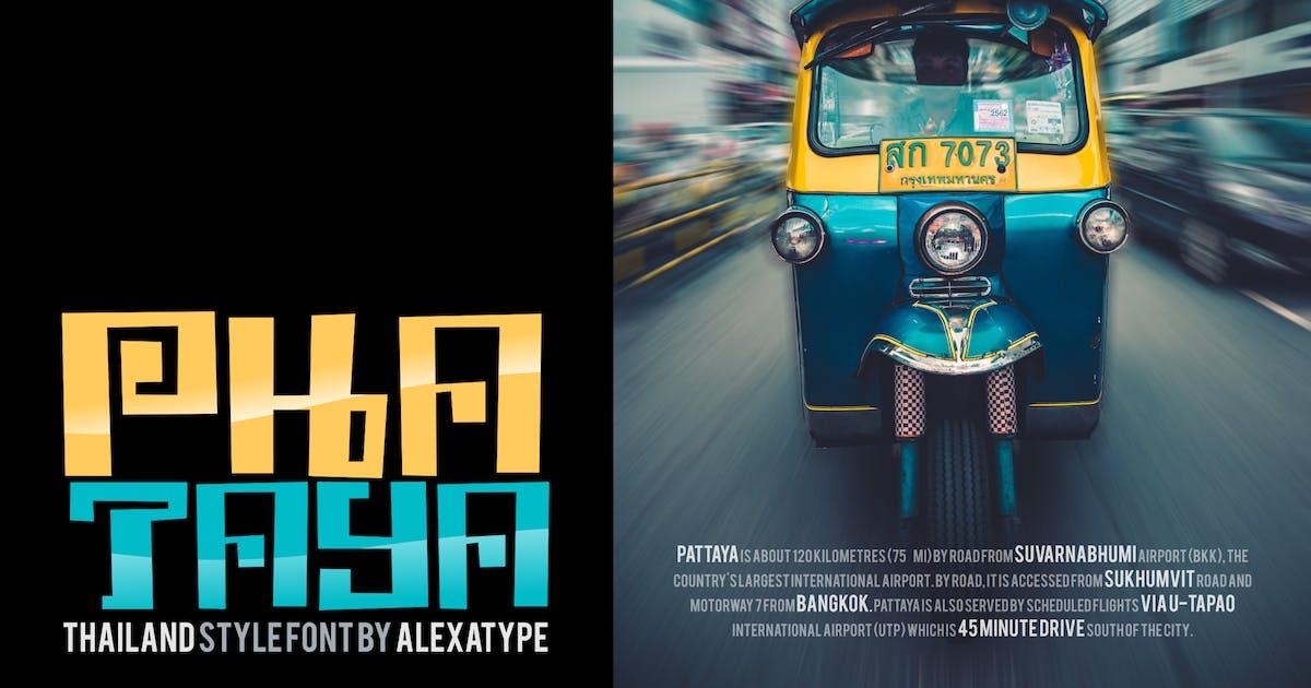 Download Phataya - Thailand Style Font by alexacrib