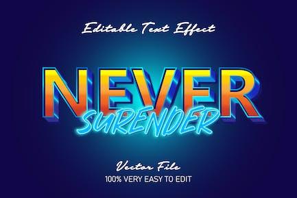 3d never surrender text effect