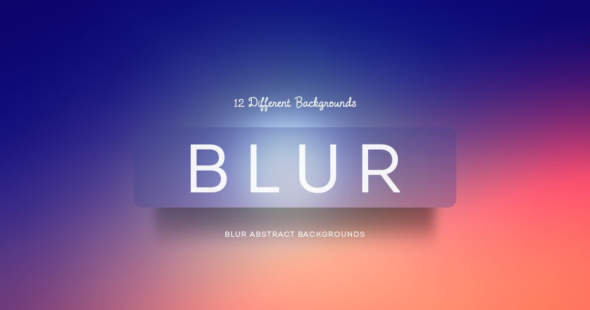 Download Blur Abstract Backgrounds by mamounalbibi