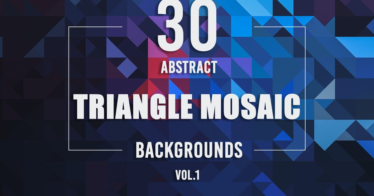 Download 30 Abstract Triangle Mosaic Backgrounds - Vol. 1 by Eldamar_Studio