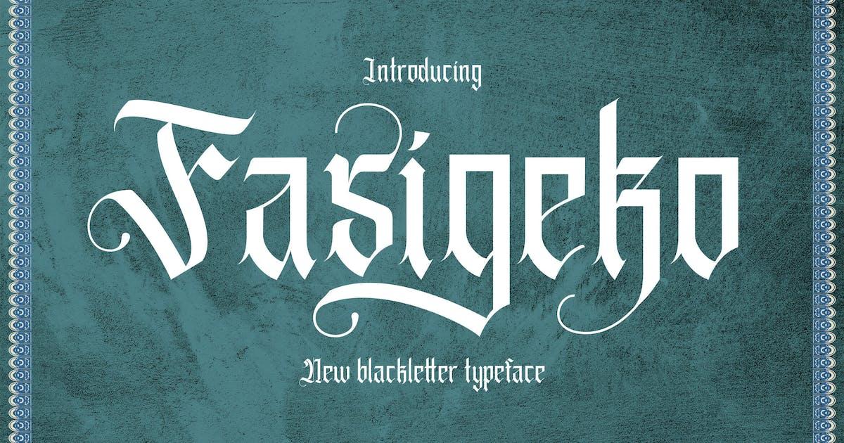 Download Fasigeko - Blackletter Font by GoldenGraph