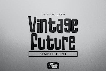 Fuente Vintage Future