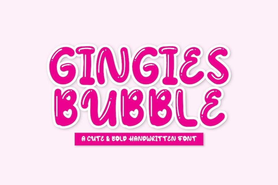 Gingies Bubble - Handwritten Font YR