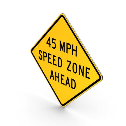 45 MPH Speed Zone Ahead Road Sign