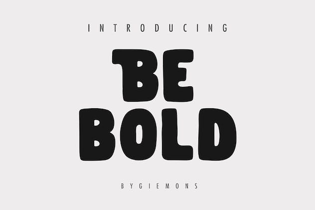 Be Bold Typeface