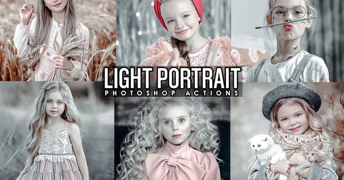 Download Light Portrait Photoshop Actions by 2lagus
