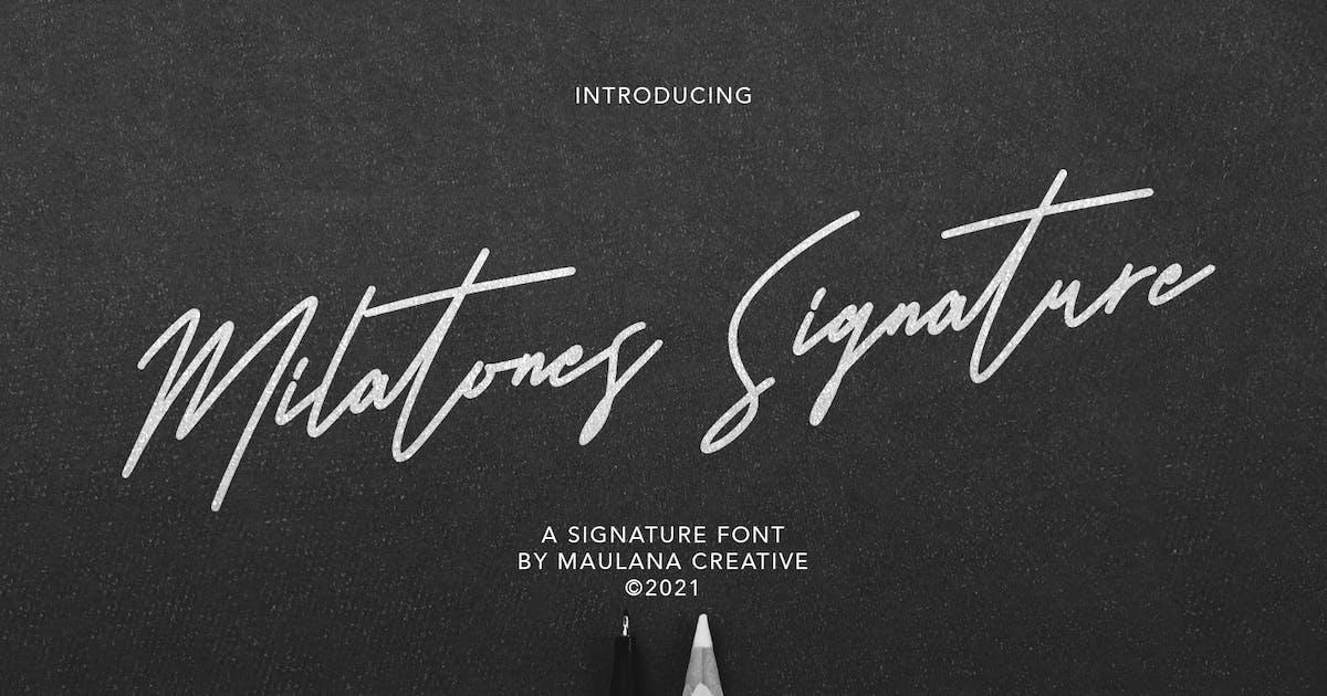 Download Milatones Signature Font by maulanacreative