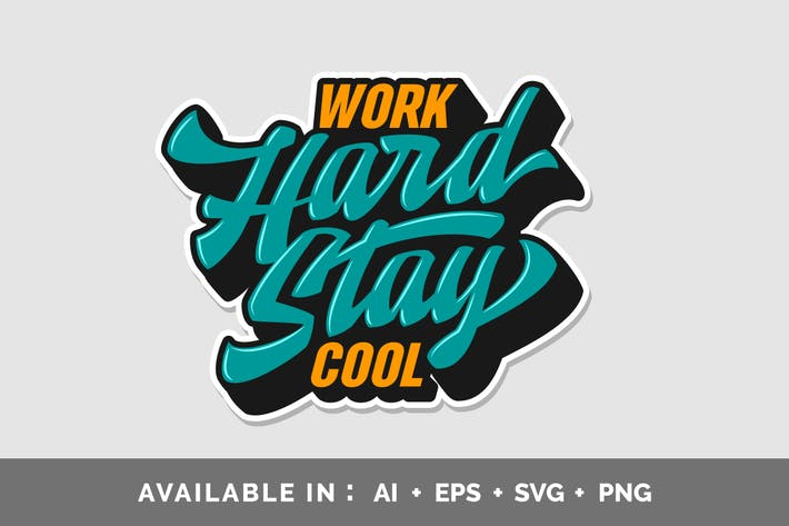 Thumbnail for Work Hard Stay Cool Typography